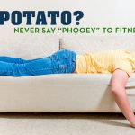 Couch Potato, Fitness