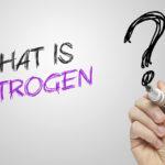 Estrogen is What, Exactly?